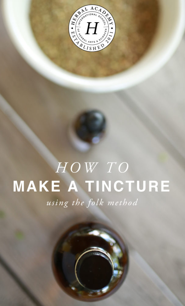 How to Make a Tincture using the Folk Method - Herbal Academy guide