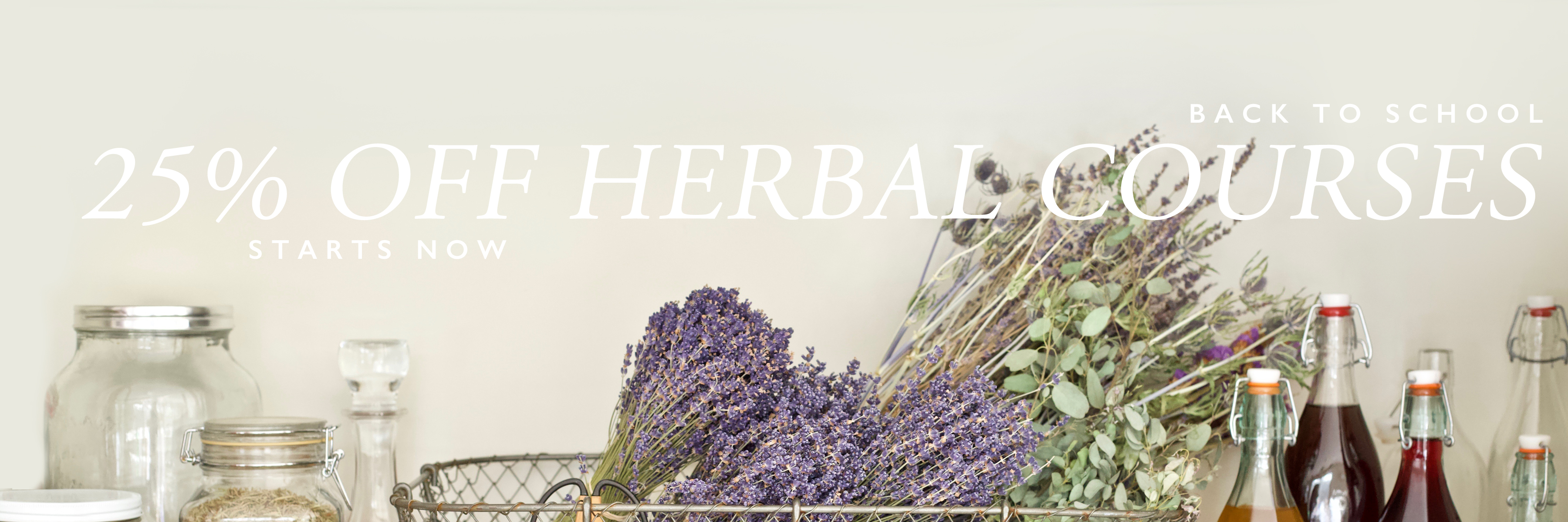 UP TO 25% OFF ALL HERBAL COURSES!