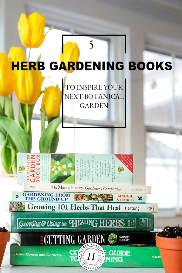 5 Herb Gardening Books To Inspire Your Next Botanical Garden | Herbal Academy | Whether you are a seasoned herb grower or a newbie, we've compiled five herb gardening books that are sure to help inspire your next botanical garden.