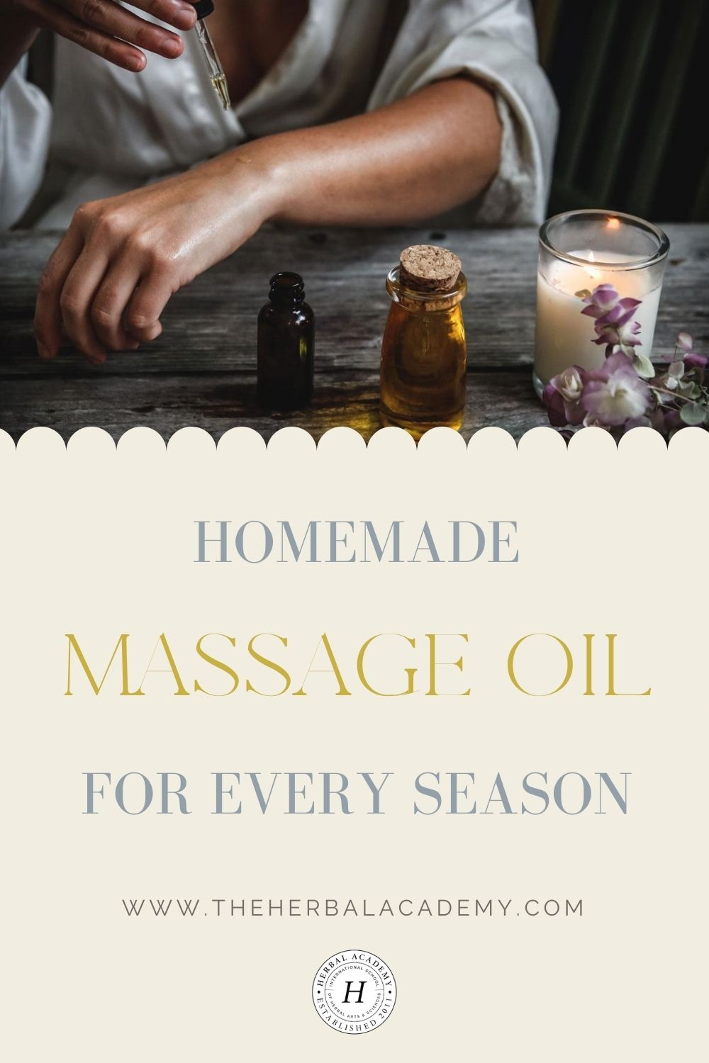 Homemade Massage Oil for Each Season | Herbal Academy | Herbal-infused homemade massage oils produce a grounding, supportive, and protective effect on the body and mind.