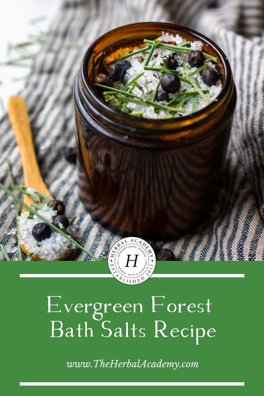 Evergreen Forest Bath Salts Pinterest graphic