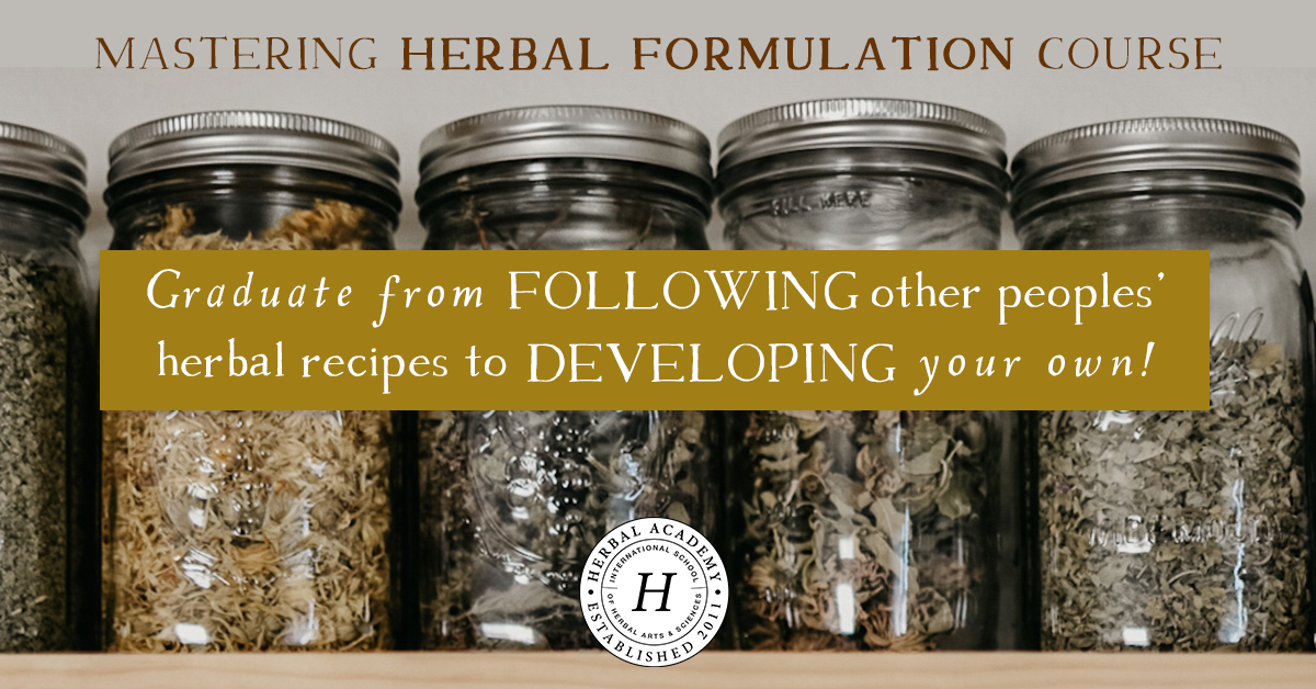 Enroll now in the Mastering Herbal Formulations Course