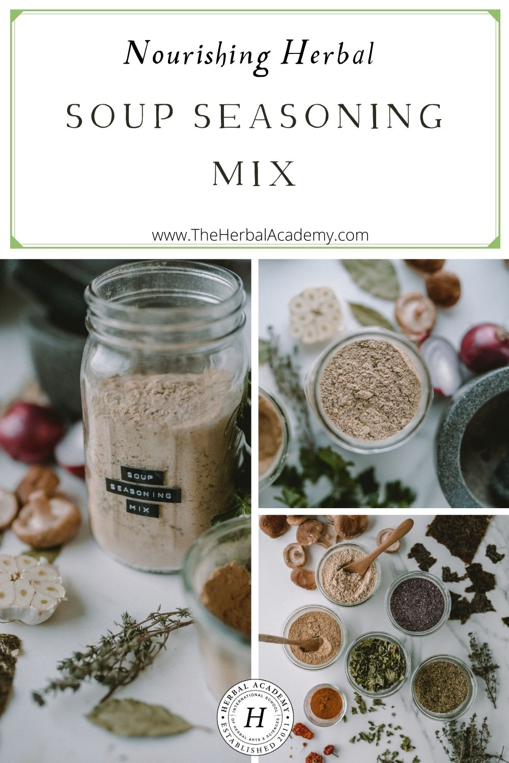 Nourishing Herbal Soup Seasoning Mix | Herbal Academy | These days, it is important to build a strong immune system. This herbal soup seasoning mix is one nourishing way to do that!
