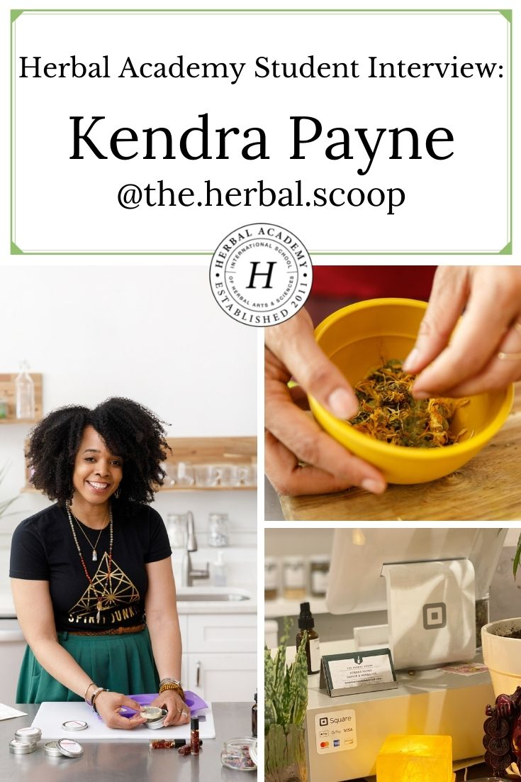 Herbal Academy Student Feature: Kendra Payne @the.herbal.scoop | Herbal Academy | In another Student Feature interview, we spoke with Kendra Payne, the owner of a discovery-based herbal botanical shop, The Herbal Scoop.