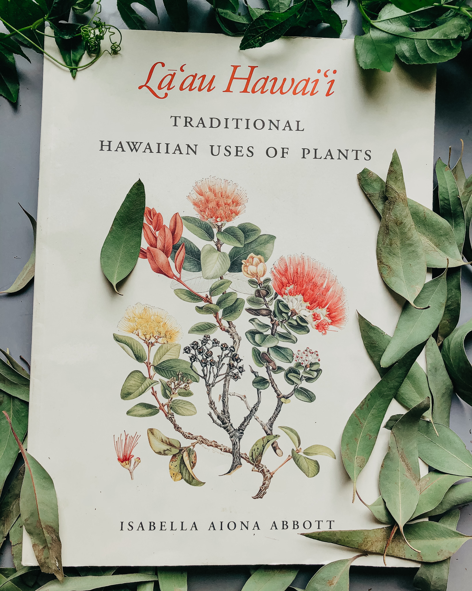 La'au Hawaii -Traditional Hawaiian Uses of Plants book