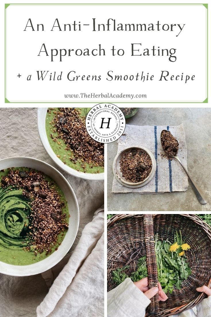 An Anti-Inflammatory Approach to Eating + a Wild Greens Smoothie Recipe | Herbal Academy | Greens are our secret weapon to creating balance in the body and this greens smoothie recipe nourishes our body in the most optimal way.