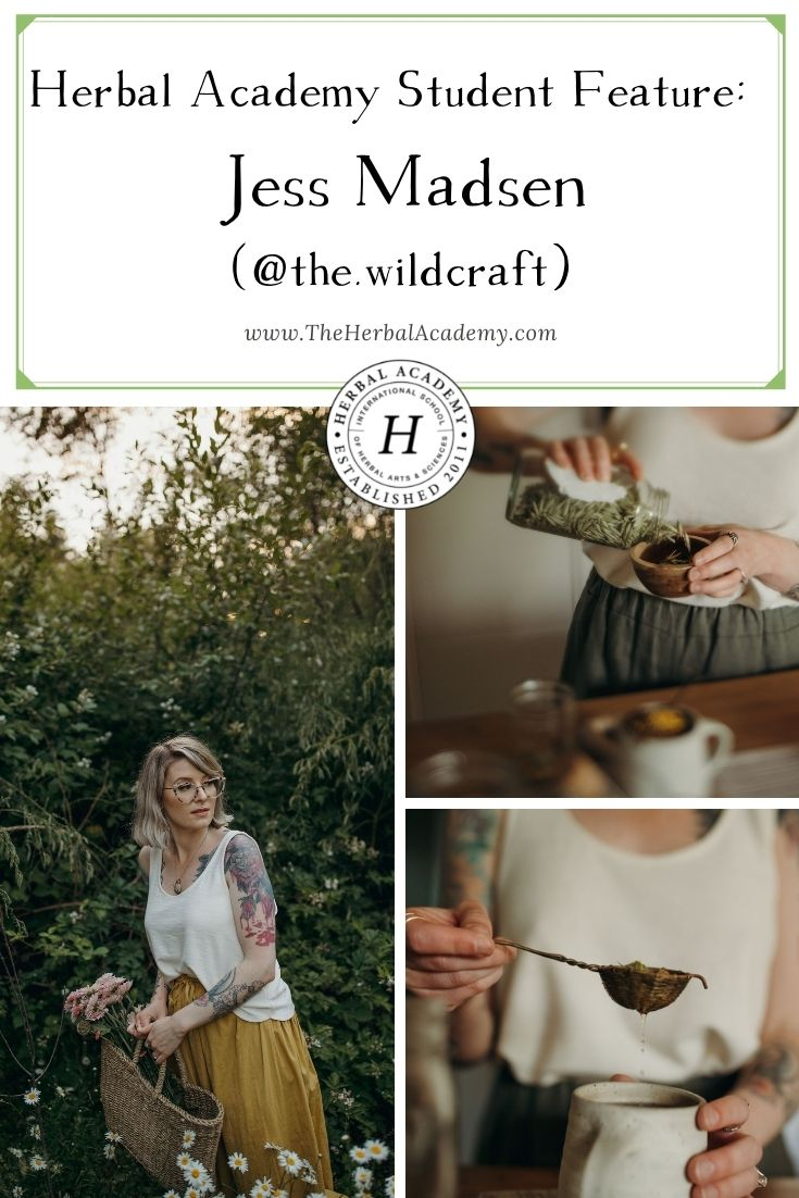Herbal Academy Student Feature: Jess Madsen @the.wildcraft | Herbal Academy | In this Student Feature interview, we spoke with Jess Madsen. Jess works with herbalists and herbal companies as a designer and photographer.